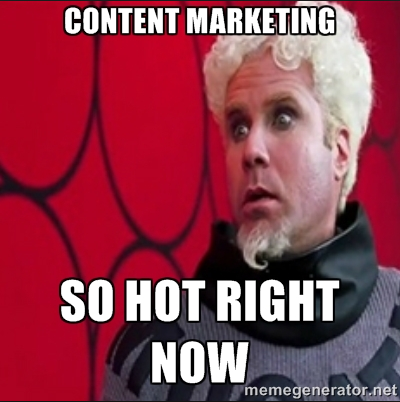 Content marketing - so hot right now?